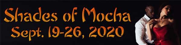 Shades of Mocha Week   Sept 19 - 26, 2020