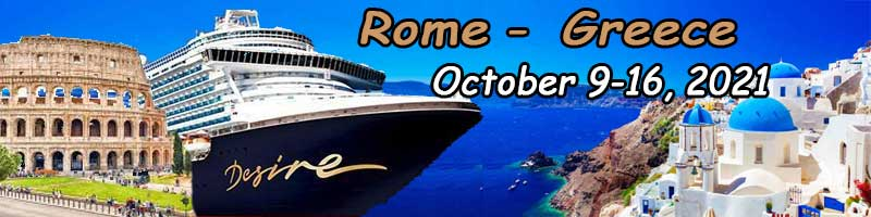 Desire Rome- Greece Cruise October 2021