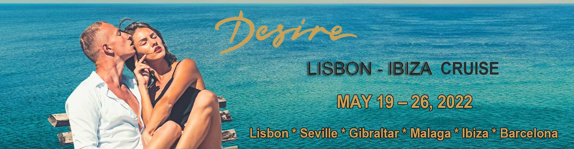 DESIRE LISBON – IBIZA CRUISE